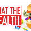"""Is """"What the Health"""" Healthy?"""