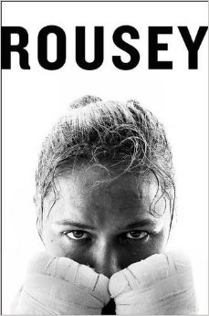 Rousey packs a punch with her new book My Fight/ Your Fight