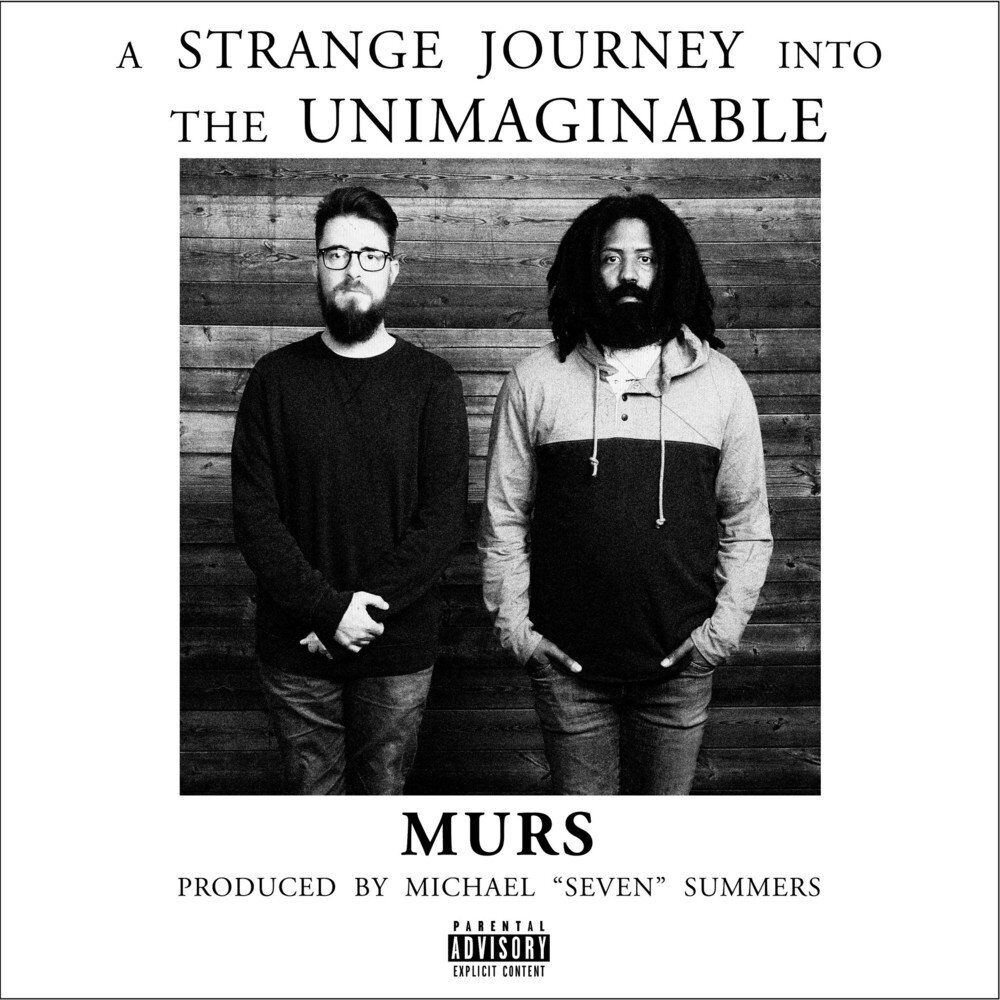 Murs: A Strange Journey Into the Unimaginable