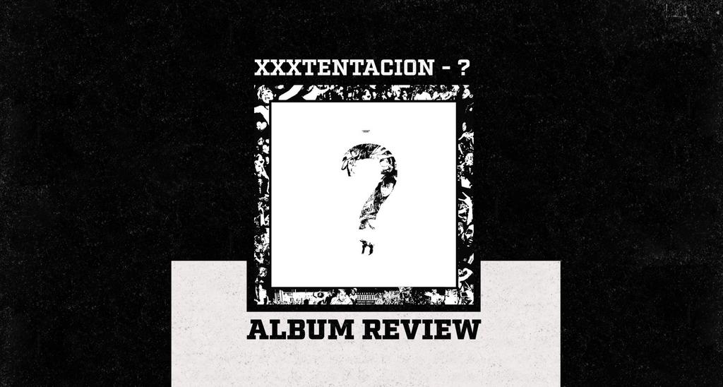 XXXTentacion Lands No. 1 Spot With Sophomore Album, ?